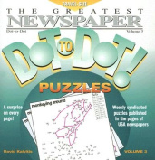 The Greatest Newspaper Dot-To-Dot! Puzzles, Volume 3