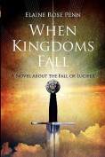 When Kingdoms Fall