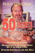 50 Secrets of Writing for Magazines