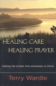 Healing Care, Healing Prayer