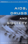 AIDS, Drugs and Society