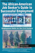 The African American Job Seeker's Guide to Successful Employment