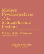 Modern Psychoanalysis of the Schizophrenic Patient
