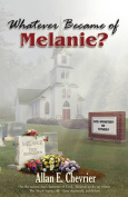 Whatever Became Of Melanie?