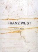 Franz West: Early Work