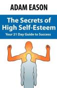 Secrets of High Self Esteem