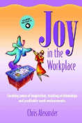 Joy in the Workplace