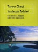 Thomas Church, Landscape Architect