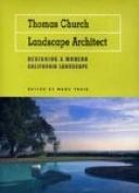 Thomas Church, Landscape Architect