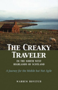 The Creaky Traveler in the Northwest Highlands of Scotland