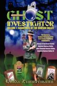 Ghost Investigator Volume I