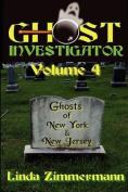 Ghost Investigator Volume 4