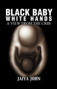 Black Baby White Hands