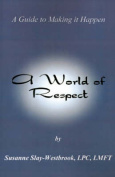 A World of Respect