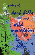 Dark Hills and Wild Mountains