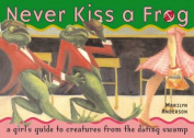 Never Kiss a Frog