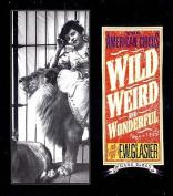 Wild, Weird and Wonderful