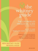 The Whitney Guide- The Los Angeles Preschool Guide 2nd Edition