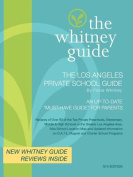 The Whitney Guide - The Los Angeles Private School Guide 5th Edition