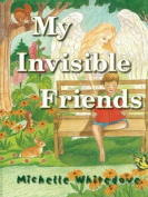 My Invisible Friends