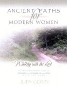 Ancient Paths for Modern Women- Book 1