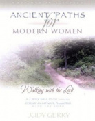 Ancient Paths for Modern Women- Book 1