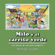 Milo y El Carrito Verde [Spanish]