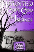 Haunted Cape Cod: Islands