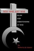 Holy War, Just War