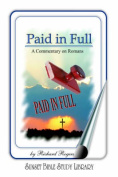 Romans: Paid in Full