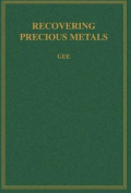 Recovering Precious Metals