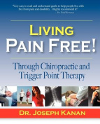 Living Pain Free! Through Chiropractic and Trigger Point Therapy