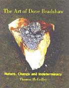 The Art of Dove Bradshaw