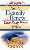 How to Detoxify & Renew Your B
