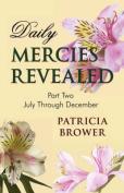 Daily Mercies Revealed, Part II