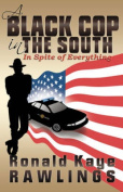 A Black Cop in the South