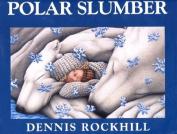 Sueno Polar/Polar Slumber [Spanish]