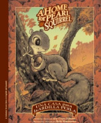 Una Casa Para la Ardilla Perla/A Home For Pearl Squirrel [Spanish]