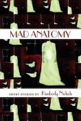 Mad Anatomy