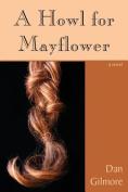 A Howl for Mayflower