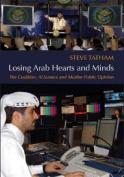 Losing Arab Hearts and Minds