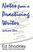 Notes from a Practicing Writer