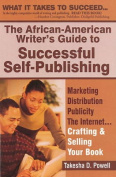 The African American Writer's Guide to Successful Self Publishing