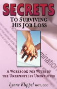 Secrets to Surviving His Job Loss