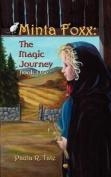 Minta Foxx: The Magic Journey