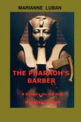The Pharaoh's Barber