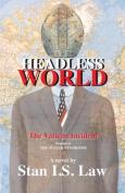 Headless World