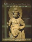 Buddhas, Bodhisattvas, Khadromas and the Way of the Pilgrim