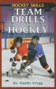 Team Drills for Hockey