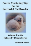 Proven Marketing Tips for the Successful Cat Breeder